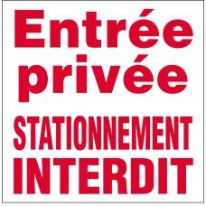 Entrée privée stationnement interdit