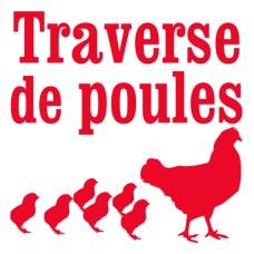 Traverse de poules