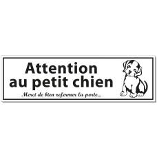 Attention au petit chien
