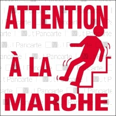 Attention à la marche