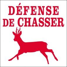 Défense de chasser